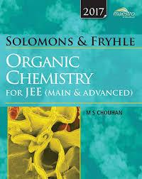 wiley u0027s solomons u0026 fryhle u0027s organic chemistry for jee main