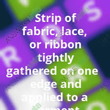 crossword quiz of fabric lace or ribbon tightly gathered