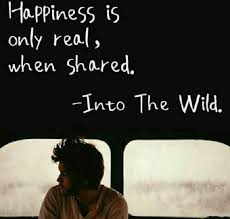 quote happiness only real when shared into the wild book quotes impressive into the wild quotes movie