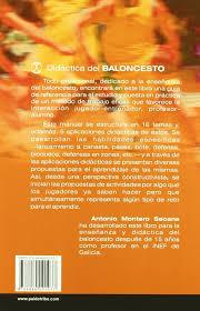 didactica del baloncesto spanish edition antonio montero