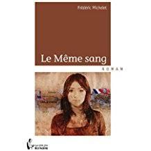 Le Meme Sang - co uk fr礬d礬ric michelet books biography blogs