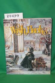 christmas wish book sears christmas wish book 1995 canada catalog by sears roebuck