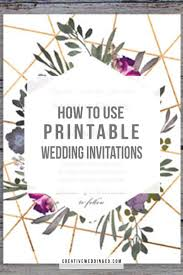 how to use printable wedding invitations and wow your guests 39