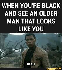 You Re The Man Meme - cool meme when you re black and see an older man that looks like