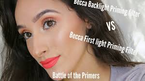 becca first light primer becca backlight primer vs firstlight primer first impressions