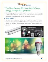Led Light Bulb Cost Savings by Top Three Reasons Why You Should Choose Energy Saving Led Light Bulbs