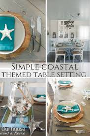 Beach Themed Dining Room by Simple Coastal Inspired Tablescape U2022 Our House Now A Home