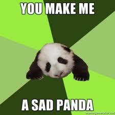 Why Me Meme - 20 crazy adorable sad panda memes sayingimages com