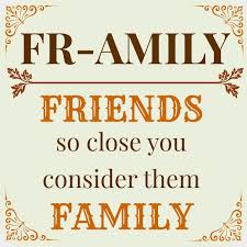 friendship thanksgiving quotes quotes about friends considered family quotesgram by quotesgram