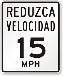 Speed Limit In Blind Intersection Spanish Speed Limit Signs Reduzca Velocidad Velocidad Maxima