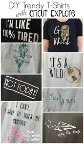 diy trendy t shirts with cricut explore air cricut explore air