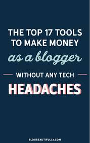 210 best images about blogging on pinterest how to make money