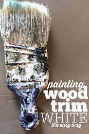 best 25 painting wood trim ideas on pinterest painting