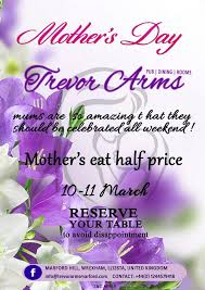 mother s mothers day offer trevor arms marford
