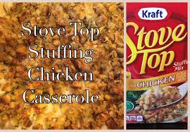 stuffed chicken for thanksgiving stove top stuffing chicken bake casserole kraft campbell u0027s