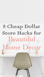 cheap dollar store hacks for beautiful home decor dollar store