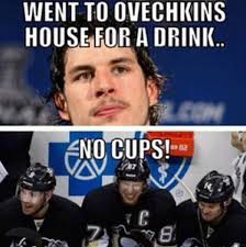 Ovechkin Meme - went to ovechkin s house for a drink no cups pittsburgh