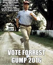 Forrest Gump Memes - forrest gump for president meme on imgur