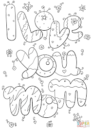 i love you mommy coloring pages excellent i love my mom coloring