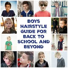 boys hairstyle guide 12 trendy boy hairstyles for back to school and beyond thrill of