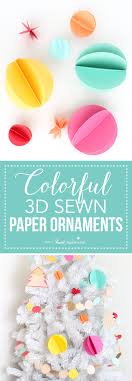colorful 3d sewn paper ornaments i nap time
