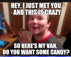 Stalker Meme - creepy internet stalker memes imgflip
