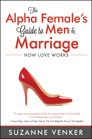 Good Housewife Guide The Alpha Female U0027s Guide To Men And Marriage How Love Works