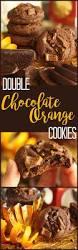 double chocolate orange cookies favorite family recipes