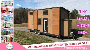 Home Design Store Amsterdam by Amsterdam 24 By Transcend Tiny Homes 292 Sq Ft Tiny House Design