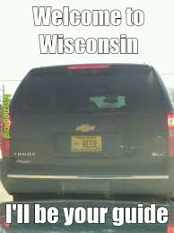 Wisconsin Meme - sums up all of the wisconsin stereotypes meme by death979