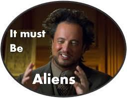 Alians Meme - aliens meme by dinoloverxx on deviantart