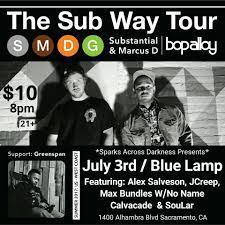 the sub way tour substantial u0026 marcus d bop alloy in sacramento