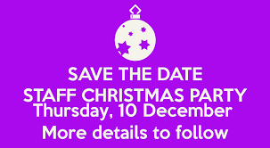 save the date staff christmas party thursday 10 december more