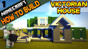 minecraft victorian house how to build e01 youtube