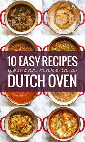 best 25 dutch oven recipes ideas on pinterest easy dutch oven