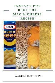 instant pot blue box mac and cheese wagon pilot adventures