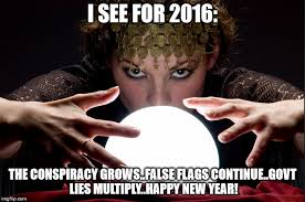 image tagged in conspiracy government lies criminals predictions