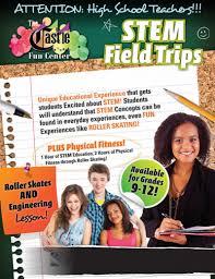 trips for high school graduates stem field trips the castle center