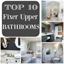 Bedroom Ideas From Fixer Upper Top 10 Fixer Upper Bathrooms Restoration Redoux