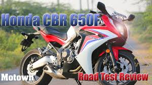 honda cbr india honda cbr 650f first drive road test review motown india