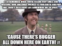 Monty Python Meme - ife on learth imgflip