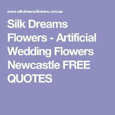 wedding flowers newcastle silk dreams flowers artificial wedding flowers newcastle free