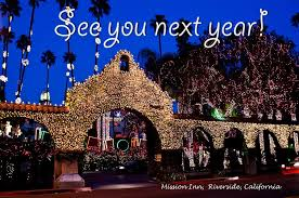 Riverside Christmas Lights Christmas 2013 Visit To The Mission Inn