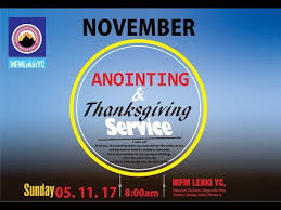 anointing thanksgiving service in november 5th november 2017