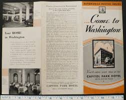 Hotels Washington Dc Map by 1930s Capitol Park Hotel Washington Dc Trifold Brochure W Map