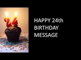 24th birthday message