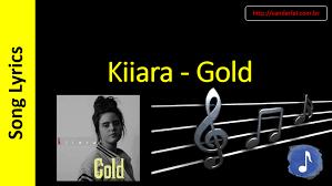 testo come musica kiiara gold song lyrics letras musica songtext testo