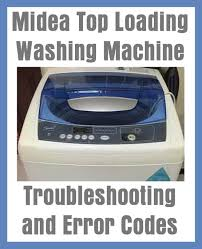 midea top loading washing machine troubleshooting and error codes
