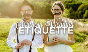 6 southern wedding etiquette rules everyone should know one country