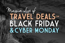 airline tickets black friday massive list of travel deals on black friday u0026 cyber monday